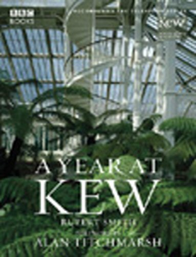 A Year at Kew By Rupert Smith