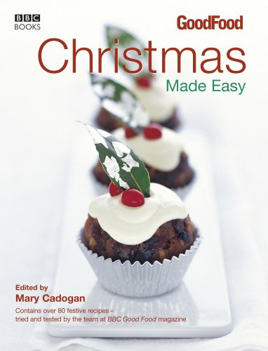 Good Food: Christmas Made Easy By Mary Cadogan