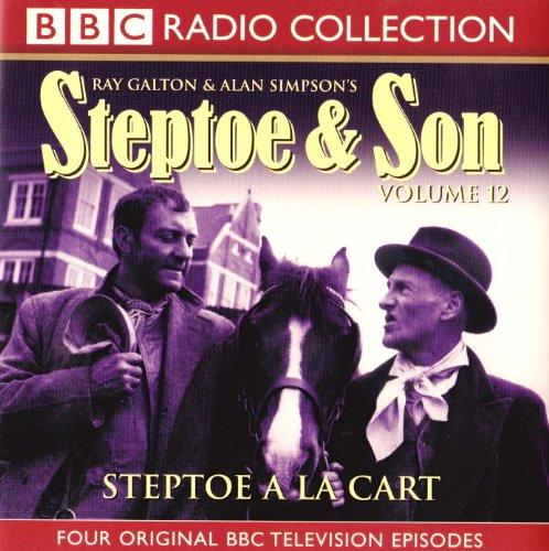 """Steptoe and Son"": v. 12: Steptoe A La Cart by Ray Galton"