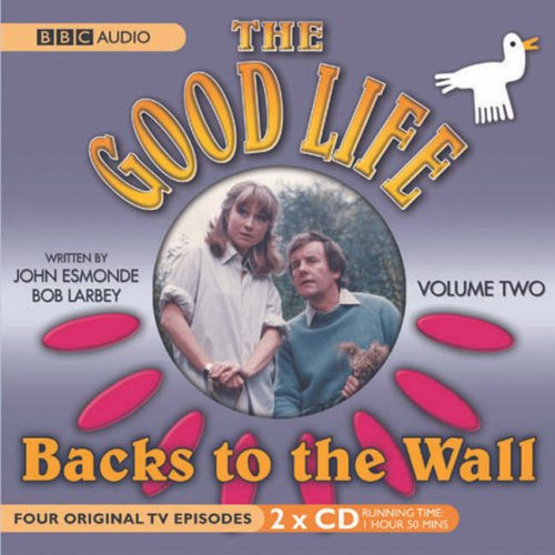 """The """"Good Life"""": No. 2: Backs to the Wall by"""