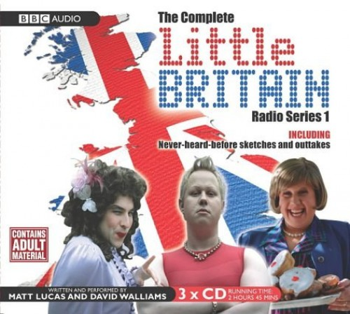 Little Britain: the Complete Radio Series 1 by David Walliams