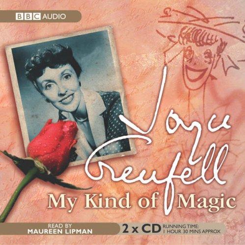 My Kind of Magic by Joyce Grenfell