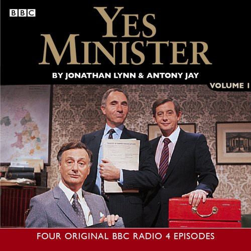 Yes Minister: No.1: Starring Paul Eddington, Nigel Hawthorne & Derek Fowlds: Starring Paul Eddington, Nigel Hawthorne & Derek Fowlds by Antony Jay