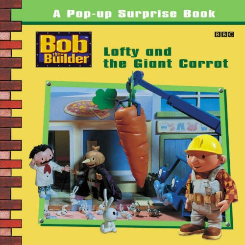 Lofty and the Giant Carrot By BBC