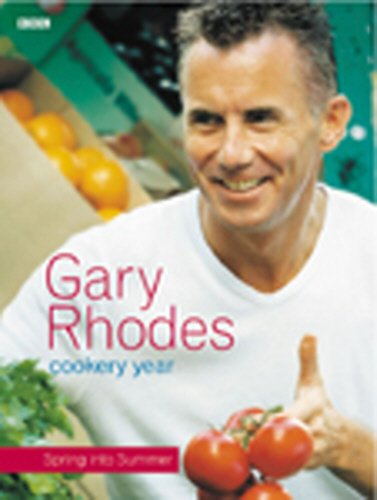 Gary Rhodes Cookery Year: Spring into Summer By Gary Rhodes