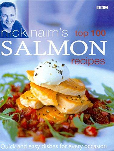 Nick Nairn's Top 100 Salmon Recipes by Nick Nairn