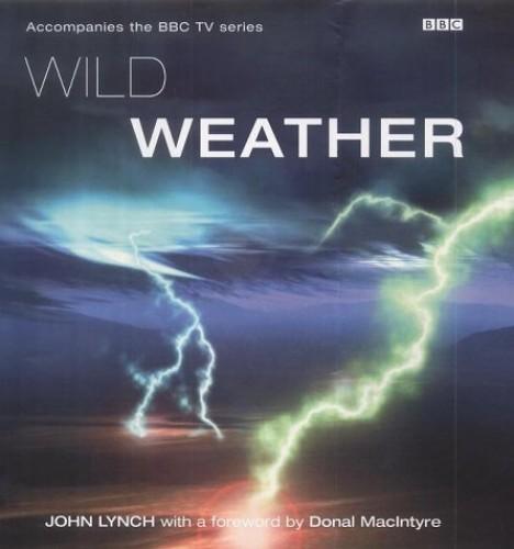 Wild Weather By John Lynch