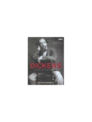 Dickens: Public Life and Private Passion by Peter Ackroyd
