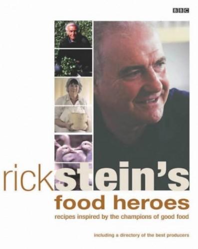 Rick Stein's Food Heroes By Rick Stein