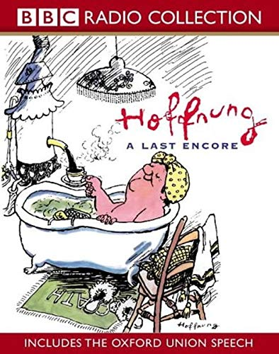 Hoffnung: A Last Encore (includes the Oxford Union Speech) by Gerard Hoffnung
