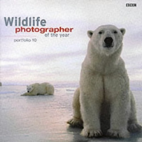 Wildlife Photographer of the Year: Portfolio 10 Edited by Harry Ricketts