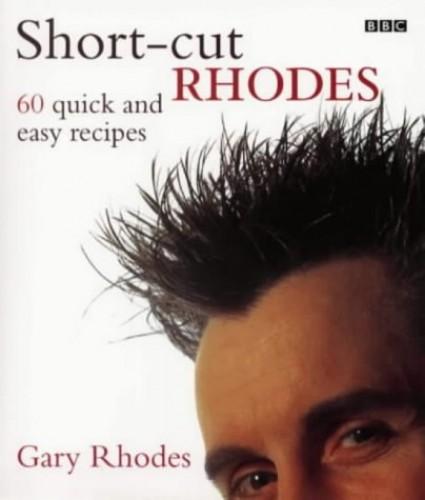 Short-cut Rhodes By Gary Rhodes