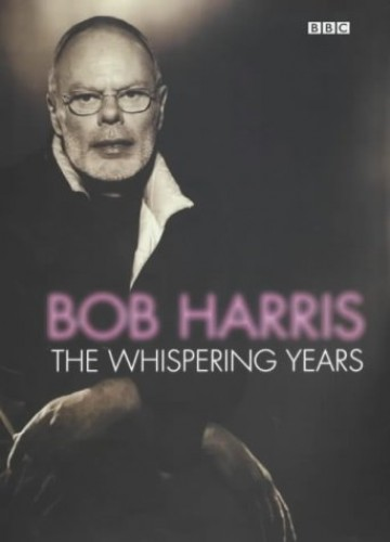 The Whispering Years by Bob Harris