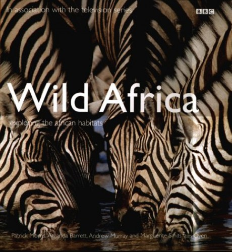 Wild Africa By Patrick Morris