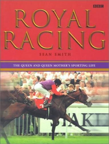 Royal Racing By Sean Smith