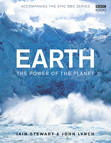 Earth: The Power of the Planet by Iain Stewart