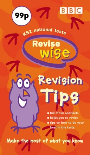 Revise Wise: Revision Tips: KS2 National Tests