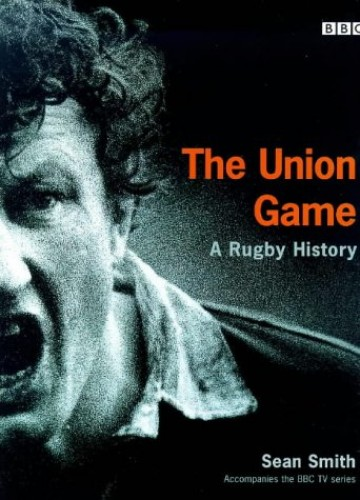The Union Game By Sean Smith
