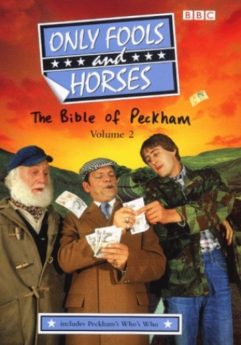 """""""Only Fools and Horses"""": v.2: Bible of Peckham: Scripts for Series 6-7 by John Sullivan"""
