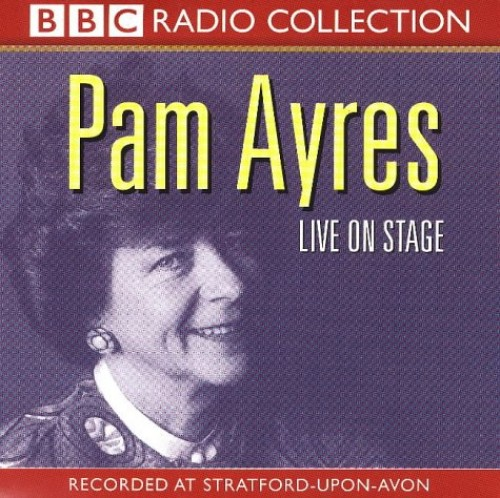 Live on Stage by Pam Ayres