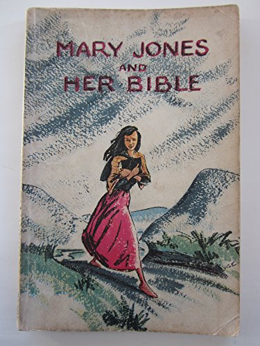 Mary Jones and Her Bible By Mary Carter