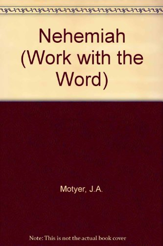 Nehemiah By J.A. Motyer