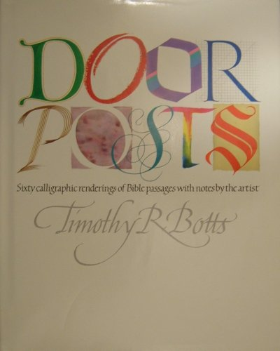 Doorposts By Timothy R. Botts