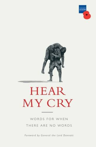 Hear My Cry: Words for When There are No Words by