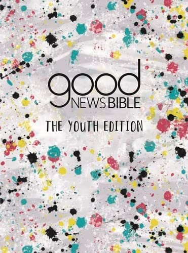 Good News Bible: The Youth Edition By Bible Society Resour