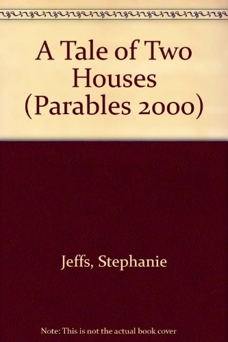 A Tale of Two Houses By Stephanie Jeffs