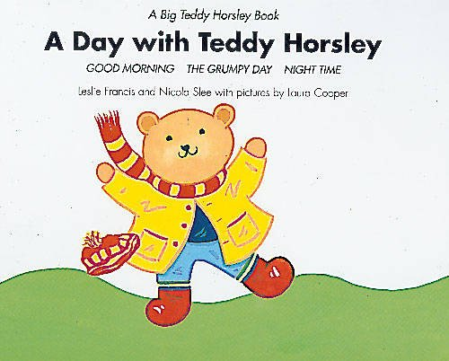 A Day with Teddy Horsley By Revd Canon Leslie J. Francis