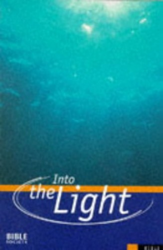 Bible: Into the Light - Contemporary English Version by Unknown Author