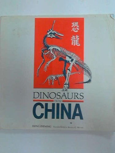 Dinosaurs from China By Angela C. Milner