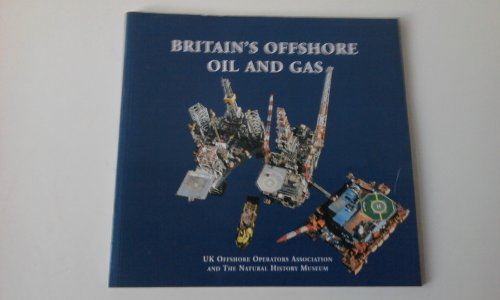 Britains Ofshore Oil & Gas By Uk Offshore Operator