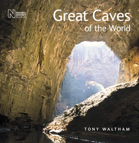 Great Caves of the World By Tony Waltham