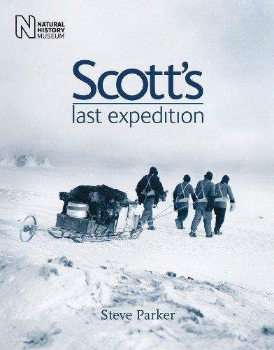 Scott's Last Expedition By Steve Parker