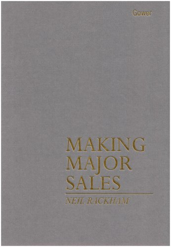 Making Major Sales By Neil Rackham