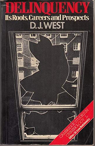 Delinquency By Donald J. West