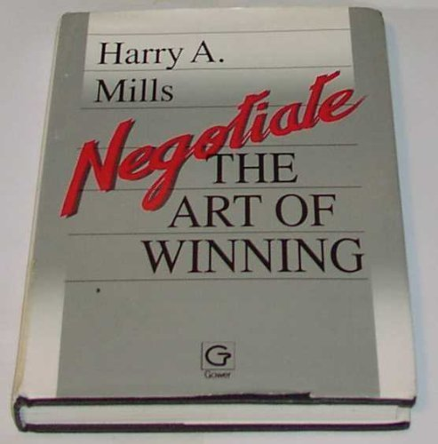 Negotiate By Harry A. Mills