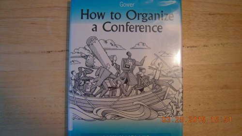 How to Organize a Conference By Iain Maitland