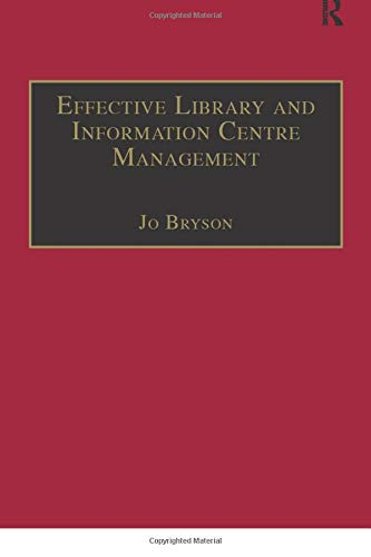 Effective Library and Information Centre Management By Jo Bryson