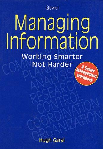 Managing Information By Hugh Garai