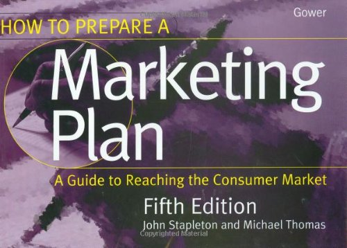 How to Prepare a Marketing Plan 5th Edition By John Stapleton