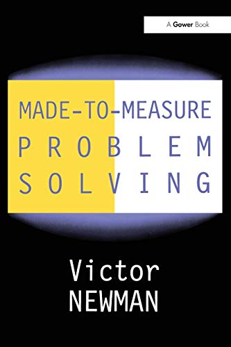 Made-to-Measure Problem-Solving By Victor Newman