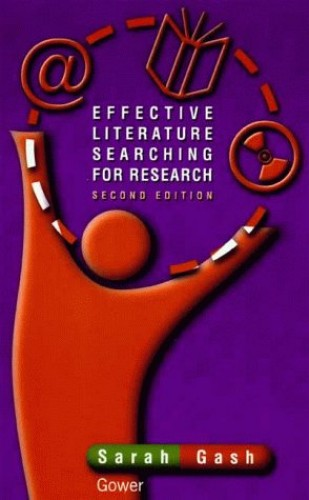Effective Literature Searching for Research 2nd Edition By Sarah Gash