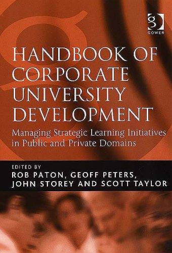 Handbook of Corporate University Development By Rob Paton