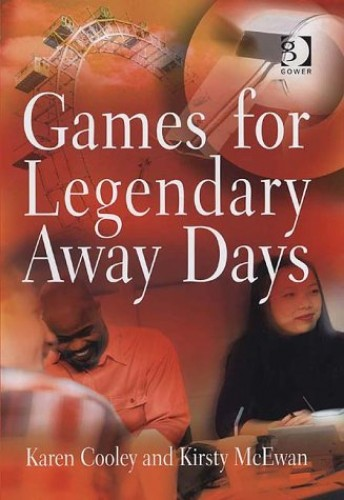 Games for Legendary Away Days By Karen Cooley