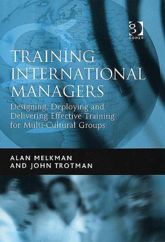 Training International Managers By Alan Melkman