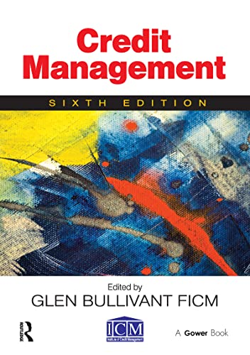 Credit Management By Edited by Glen Bullivant