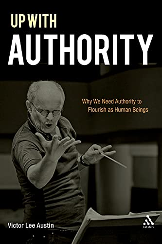 Up with Authority By Victor Lee Austin